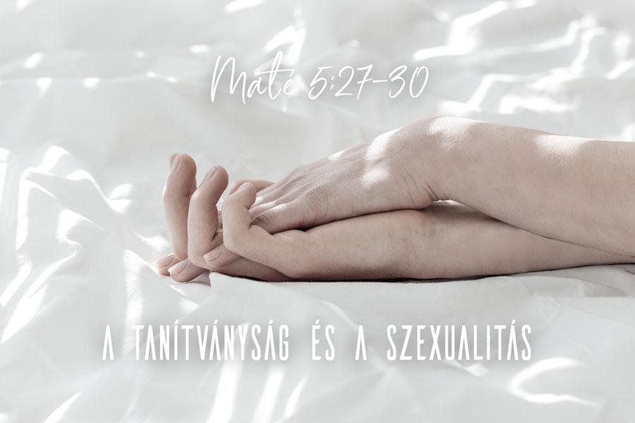 Heizer Tamás – Máté 5:27-30
