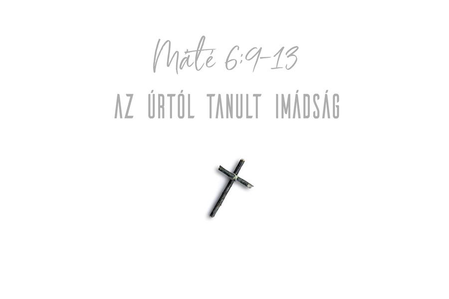 Kübler János – Máté 6:9-13.