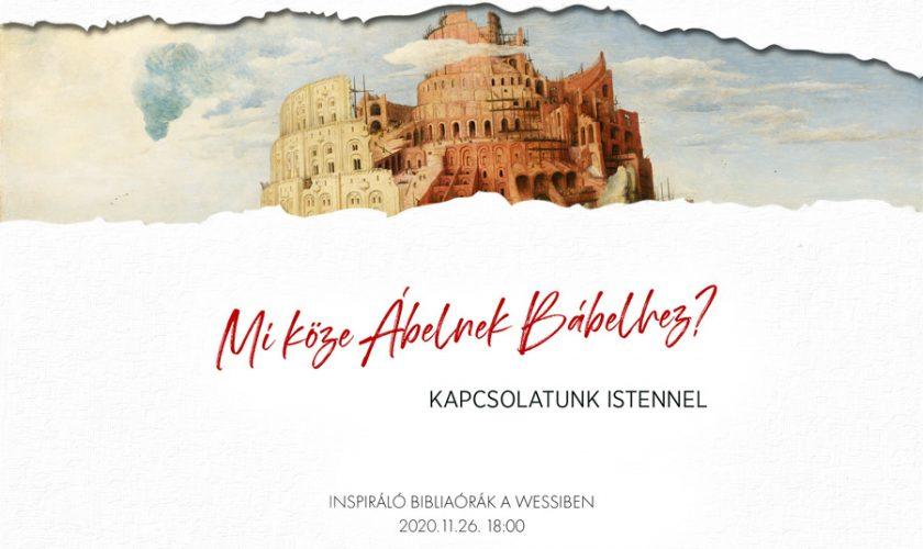 Mi köze Ábelnek Bábelhez? – festményprédikáció