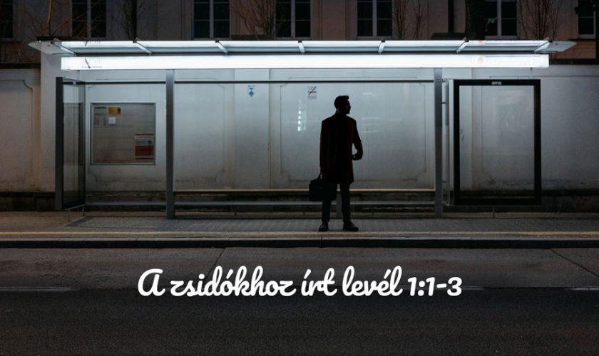 Boros Lajos – Zsid. 1:1-3