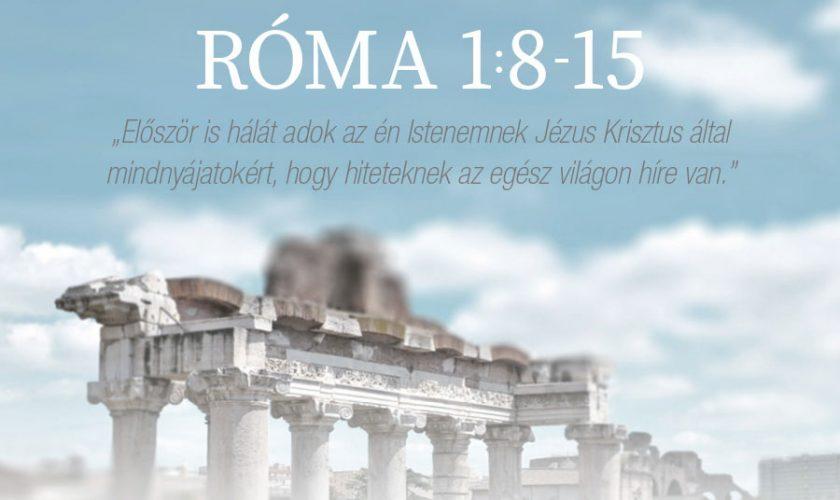 Róma 1:8-15. – Kübler János