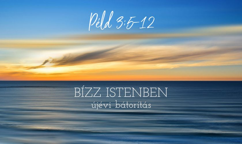Példabeszédek 3:5-12 – Kübler János