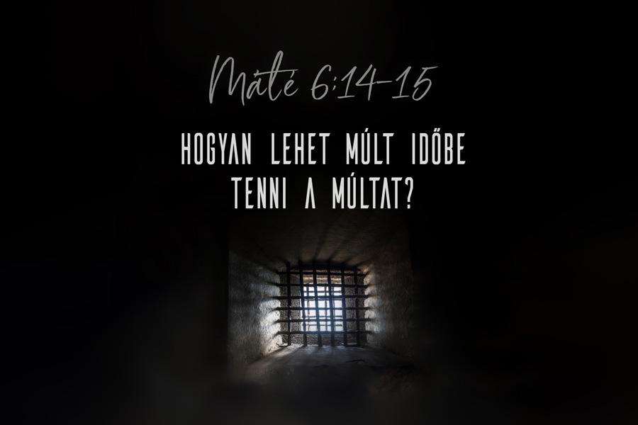 Heizer Tamás – Máté 6:14-15