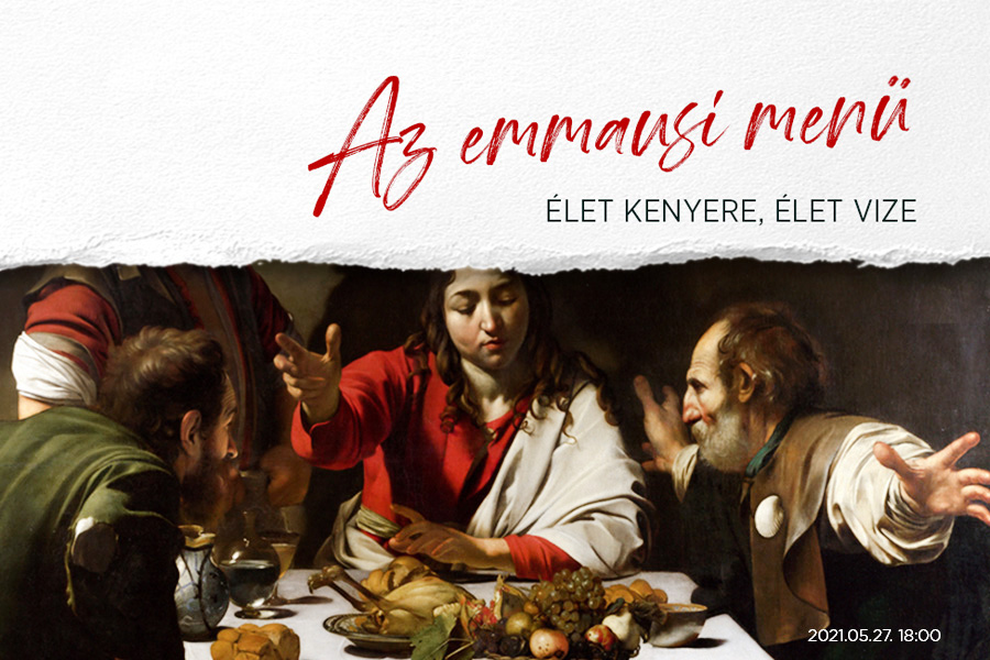 Az emmausi menü – festményprédikáció